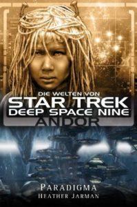 Die Welten von Deep Space Nine 2